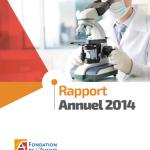 Rapport Annuel 2014 - Fondation de l'Avenir