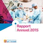 rapport annuel 2015 fondation de l'avenir