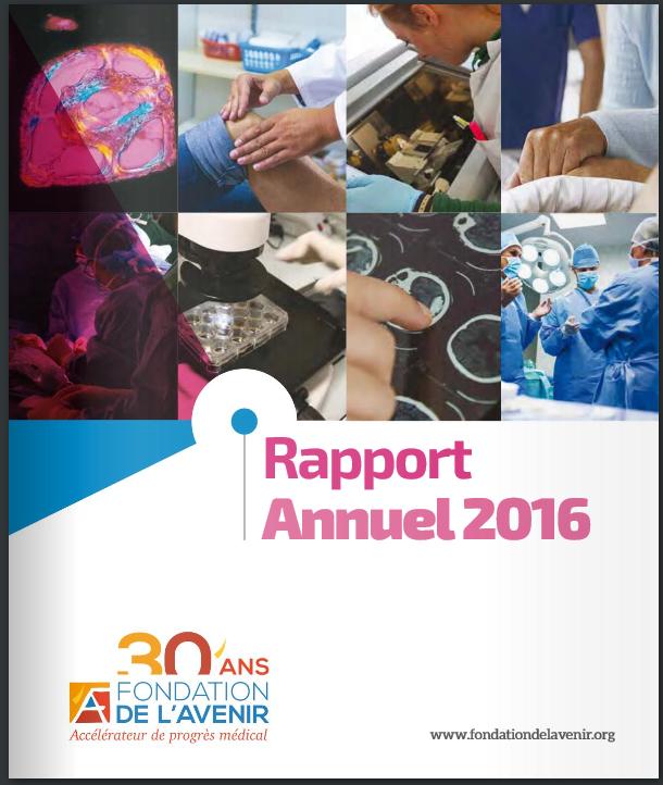 Rapport Annuel 2016 de la Fondation de l'Avenir