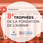 8e Trophées de la Fondation de l'Avenir