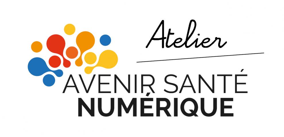 Le 5ème Atelier Fonds Avenir Santé Numérique est en ligne